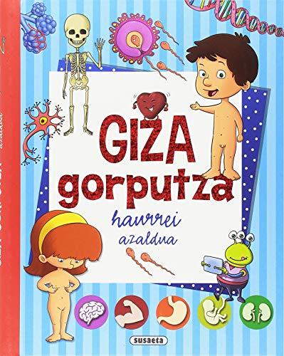 Giza gorputza (Nire lehen liburua...)