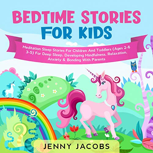 Bedtime Stories for Kids: Meditation Sleep Stories for Children & Toddlers  By  cover art