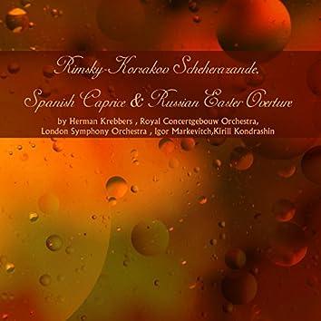 Rimsky-Korsakov: Scheherazade, Spanish Caprice & Russian Easter Overture