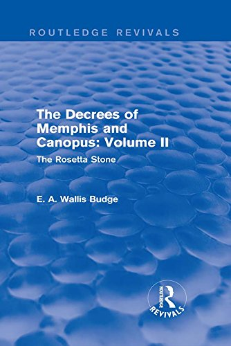 The Decrees of Memphis and Canopus: Vol. II (Routledge Revivals): The Rosetta Stone (English Edition)