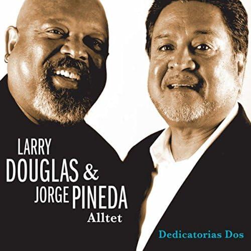 Larry Douglas & Jorge Pineda Alltet