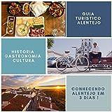 Guia Turistico Alentejo: Como conhecer o Alentejo em 3 dias (Portuguese Edition)
