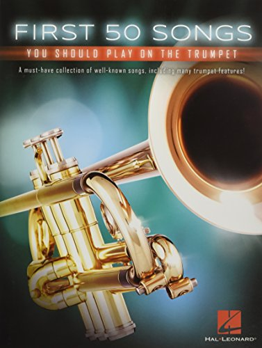 First 50 Songs You Should Play On Trumpet (Book): Noten, Sammelband für Trompete