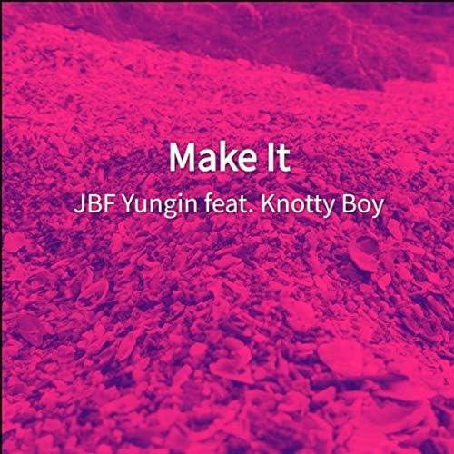JBF Yungin feat. Knotty Boy