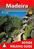 Madeira. The finest levada and mountain walks. 60 walks (Rother Walking Guide)