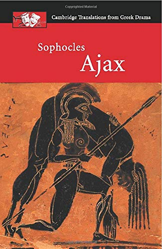 Sophocles: Ajax (Cambridge Translations from Greek Drama)