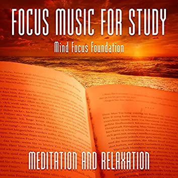 Focus Music for Study: Meditation and Relaxation
