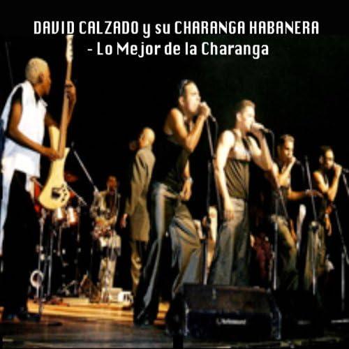 David Calzado Y Su Charanga Habanera