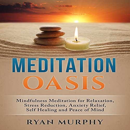 Meditation Oasis audiobook cover art