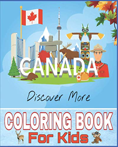 Compare Textbook Prices for Canada Coloring Book For Kids: Beavers, goose, Maple Tree, Flags, Bison, Canada Map, Moose, Winter, Mounted Police and More to Color  ISBN 9798563849044 by LIBRARY, KIDS