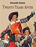 Twenty Years After Annotated (English Edition)...