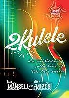 2kulele: An Outstanding Collection of Ukulele Duets