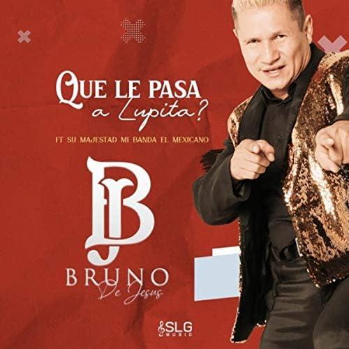Bruno De Jesus feat. Mi Banda El Mexicano