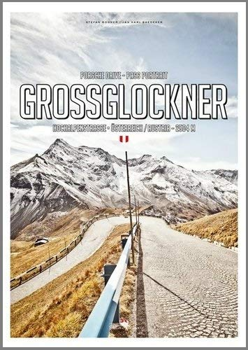 Pass Portrait - Grossglockner: Austria 2504M (DELIUS KLASING) (English and German Edition)