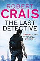 The Last Detective (Elvis Cole 09)
