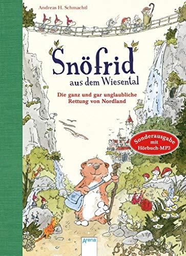 Snöfrid aus dem Wiesental (1). Die ganz und gar unglaubliche Rettung von Nordland: Sonderausgabe mit Hörbuch-MP3