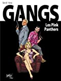 Gangs, Tome 1 - Les Pink Panthers