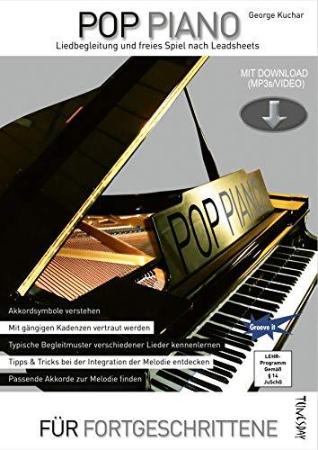 Pop Piano - Liedbegleitung und freies Spiel nach Leadsheets - Lehrbuch mit Download (MP3 + Video) - Akkordsymbole verstehen, Begleitmuster entwickeln