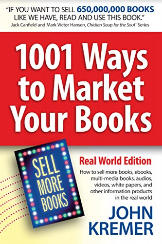 1001 Ways to Market Your Books, ...