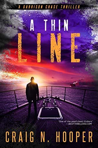 A Thin Line (Garrison Chase Thriller Book 2)