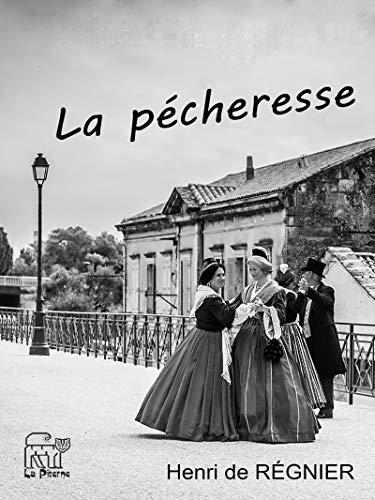 La pécheresse (French Edition)