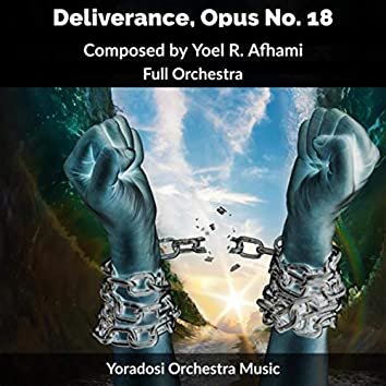 Deliverance, Opus No. 18