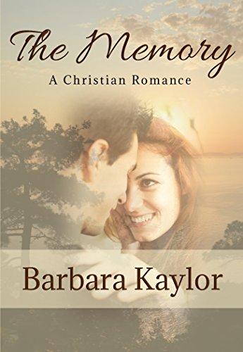 The Memory by [Barbara Kaylor]