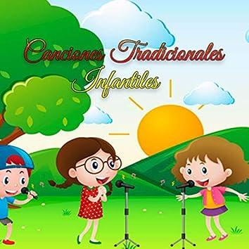 Canciones Tradicionales Infantiles