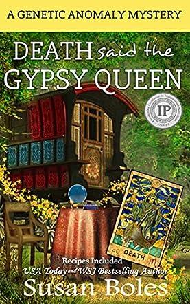 Death said the Gypsy Queen