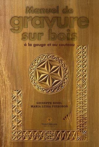 Manuel de gravure sur bois à la gouge et au couteau