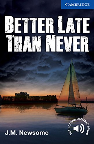 Better Late than Never Level 5/B2 Kindle eBook (Cambridge English ...