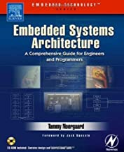 Embedded Systems Architecture: A Comprehensive Guide for Engineers and Programmers (Embedded Technology)