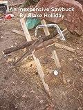 An Inexpensive Sawbuck (Foxhole Homestead Book 3)