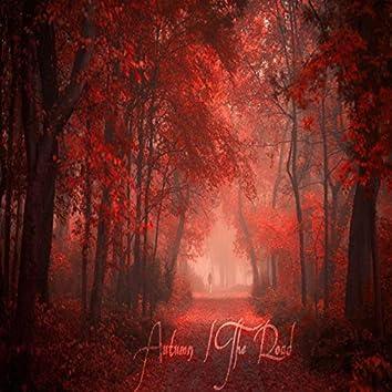 Autumn / The Road