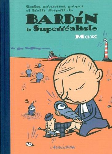 Bardín Le Superréaliste
