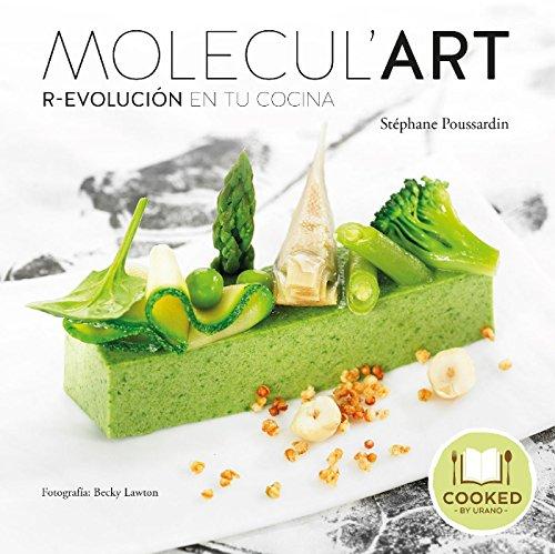 Molecul'Art: R-Evolución en tu cocina (Cooked by Urano)