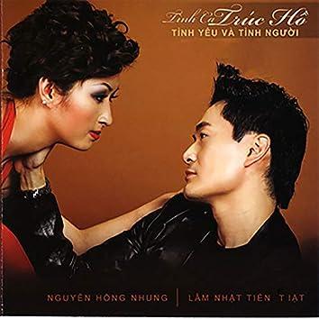 Tình Ca Trúc Hồ - Tình Yêu và Tình Người (Asia CD 244)