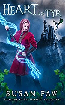 Heart of Tyr (Heart of the Citadel Book 2) by [Susan Faw]