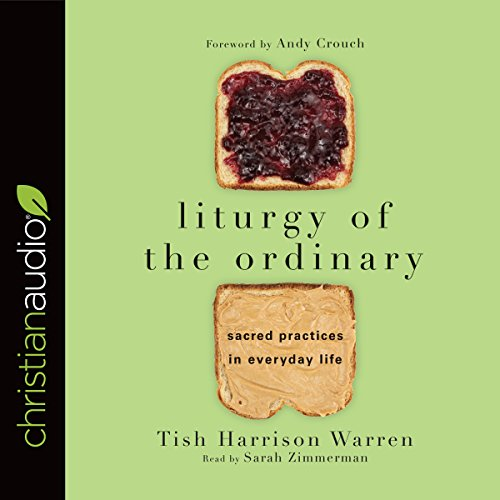 Liturgy of the Ordinary audiobook cover art