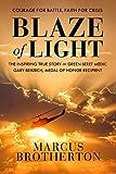 Blaze of Light: The Inspiring True Story of Green Beret Medic Gary Beikirch,...