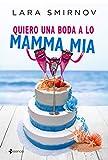 Quiero una boda a lo Mamma Mia (Comedia erótica)