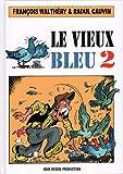 Vieux Bleu T02