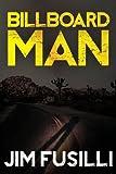 Billboard Man (The Samaritan)