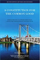 A Constitution for the Common Good: Strengthening Scottish Democracy After the Independence Referendum (Viewpoints)