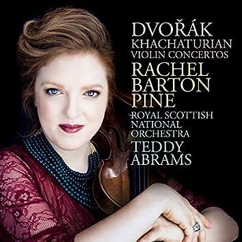 Dvořák; Khachaturian: Violin Concertos