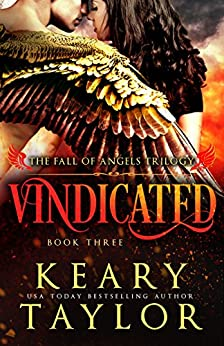 Vindicated (Fall of Angels Book 3) by [Keary Taylor]