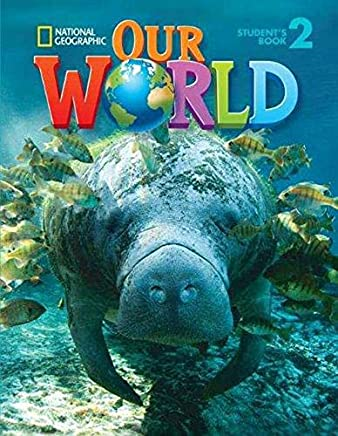 Our World 2: Student Book with Student Activities CD-ROM