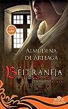 La Beltraneja (12 Reinas)