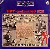 Vol. 2: 'HOT'-epoken 1930-1936 [2xVinyl]