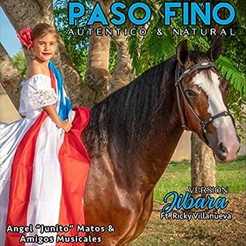 Paso Fino Autentico & Natural (Version Jibara) [feat. Ricky Villanueva]